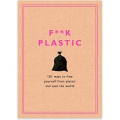 Book about getting free from plastic and saving the world